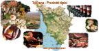 La Toscana è ricca di prodotti tipici