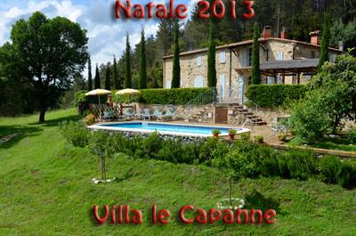 Natale 2013 nel Podere in Toscana Villa Le Capanne